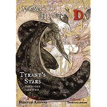 Vampire Hunter D Volume 16: Tyrant's Stars Parts 1 & 2 (English Edition)