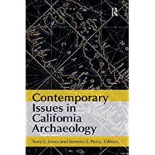 Contemporary Issues in California Archaeology (English Edition)