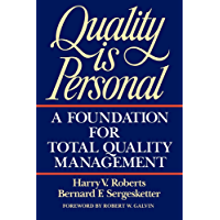 Quality Is Personal: A Foundation For Total Quality Manageme…