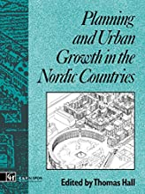 Planning and Urban Growth in Nordic Countries (Planning, History and Environment Book 12) (English Edition)