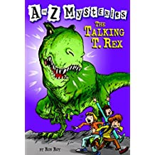 A to Z Mysteries: The Talking T. Rex (English Edition)
