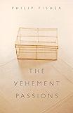 The Vehement Passions (English Edition)