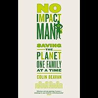 No Impact Man: Saving the planet one family at a time (Engli…
