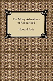 The Merry Adventures of Robin Hood (English Edition)