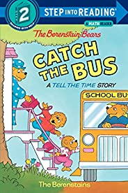 The Berenstain Bears Catch the Bus (Step into Reading) (English Edition)