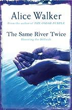 The Same River Twice (English Edition)