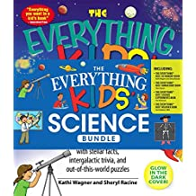 The Everything Kids' Science Bundle: The Everything® Kids' Astronomy Book; The Everything® Kids' Human Body Book; The Everything® Kids' Science Experiments ... Kids' Weather Book (English Edition)