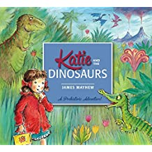 Katie and the Dinosaurs (English Edition)