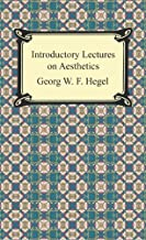 Introductory Lectures on Aesthetics (English Edition)
