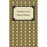 The Book of Tea [with Biographical Introduction] (English Ed…