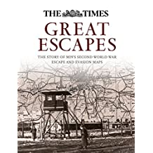 Great Escapes: The story of MI9's Second World War escape and evasion maps: The Story of Mi9's Second World War Escape and Evasion Maps (English Edition)