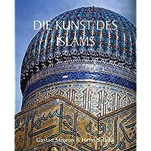 Die Kunst des Islams (German Edition)