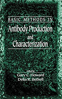 """Basic Methods in Antibody Production and Characterization (English Edition)"",作者:[Gary C. Howard, Delia R. Bethell]"