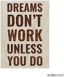 Andaz Press 激光雕刻木质磁铁,带礼品袋 Motivational Dreams Don't Work Unless You Do APPE01246