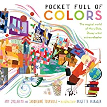 Pocket Full of Colors: The Magical World of Mary Blair, Disney Artist Extraordinaire (English Edition)