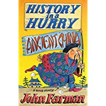 History in a Hurry: Ancient China (English Edition)