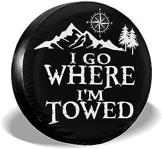 WWT 备用轮胎罩 I Go Where I'm Towed 车轮轮胎保护罩 防风雨防尘 适合拖车 Jeep Wrangler RV SUV 卡车露营旅行拖车配件