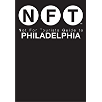 Not For Tourists Guide to Philadelphia (Not for Tourists Gui…