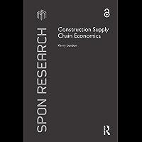 Construction Supply Chain Economics (Spon Research) (English…