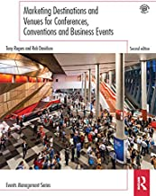 Marketing Destinations and Venues for Conferences, Conventions and Business Events (Events Management Book 14) (English Ed...