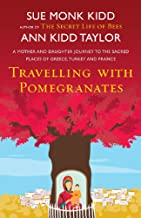 Travelling with Pomegranates (English Edition)