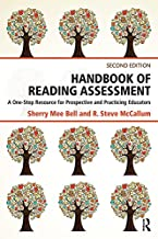 Handbook of Reading Assessment: A One-Stop Resource for Prospective and Practicing Educators (English Edition)