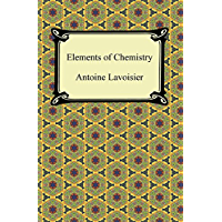 Elements of Chemistry (English Edition)