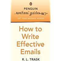 Penguin Writers' Guides: How to Write Effective Emails (Engl…
