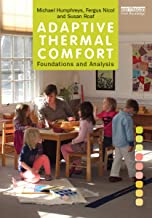 Adaptive Thermal Comfort: Foundations and Analysis (English Edition)