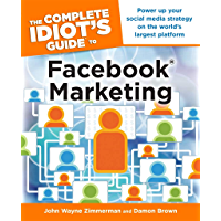 The Complete Idiot's Guide to Facebook Marketing: Power Up Y…