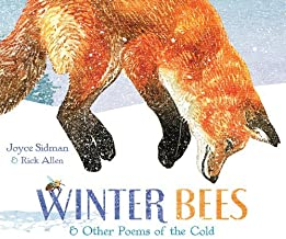 Winter Bees & Other Poems of the Cold (Junior Library Guild Selection) (English Edition)