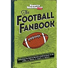 The Football Fanbook (A Sports Illustrated Kids Book): Everything You Need to Become a Gridiron Know-It-All (English Edition)