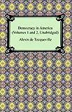 Democracy in America (Volumes 1 and 2, Unabridged) (English…