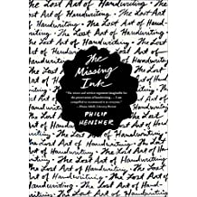 The Missing Ink: The Lost Art of Handwriting (English Edition)