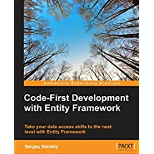 Code-First Development with Entity Framework (English Edition)