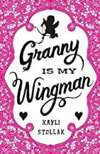 Granny Is My Wingman (English Edition)