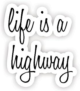 Life Is A Highway - 励志引语贴纸 - 6.35 厘米乙烯基贴纸 - 笔记本电脑、Macbook、装饰、窗乙烯基贴纸