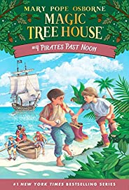 Pirates Past Noon (Magic Tree House Book 4) (English Edition)