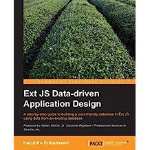 Ext JS Data-driven Application Design (English Edition)