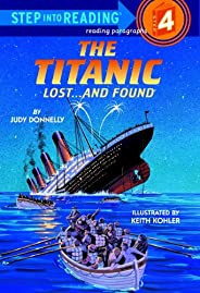 The Titanic: Lost and Found (Step into Reading) (English Edition)