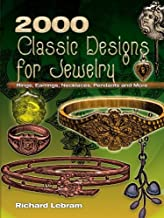 2000 Classic Designs for Jewelry: Rings, Earrings, Necklaces, Pendants and More (English Edition)