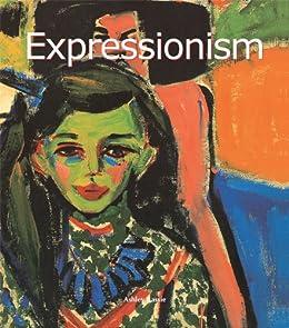 """Expressionism (Art of Century) (English Edition)"",作者:[Ashley Bassie]"