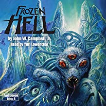 《冰雪奇缘》Hell:The Book That Inspired THE THING,作者 John W. Campbell, Jr.(有声读物圆盘 4)