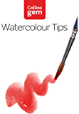 Watercolour Tips (Collins Gem) (English Edition)