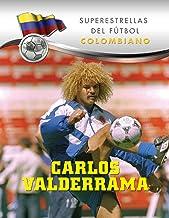 Carlos Valderrama (Superstars of Soccer SPANISH) (Spanish Edition)
