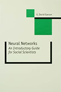 Neural Networks: An Introductory Guide for Social Scientists (New Technologies for Social Research series) (English Edition)
