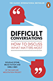 Difficult Conversations: How to Discuss What Matters Most (A…