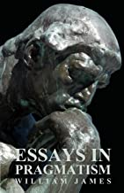 Essays in Pragmatism (English Edition)