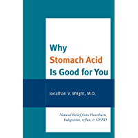 Why Stomach Acid Is Good for You: Natural Relief from Heartb…