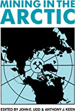 Mining in the Arctic (English Edition)